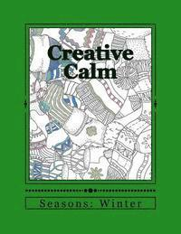 Creative Calm: Seasons: Winter (häftad)