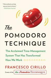 The Pomodoro Technique: The Acclaimed Time-Management System That Has Transformed How We Work (inbunden)