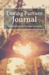 Loving Partner Journal (häftad)