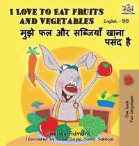 I Love to Eat Fruits and Vegetables (inbunden)