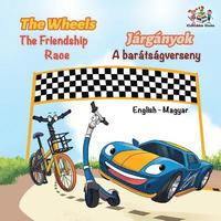 The Wheels The Friendship Race (English Hungarian Book for Kids) (häftad)