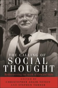 The Calling of Social Thought (inbunden)