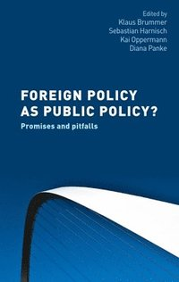Foreign Policy as Public Policy? (inbunden)