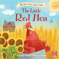 My Very First Story Time: The Little Red Hen (inbunden)