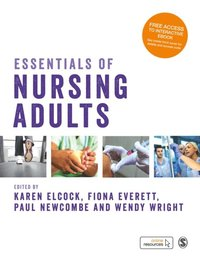 Essentials of Nursing Adults (e-bok)