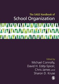 SAGE Handbook of School Organization (e-bok)
