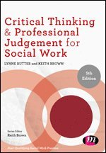 Critical Thinking and Professional Judgement for Social Work (häftad)