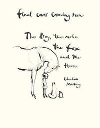 The Boy, The Mole, The Fox and The Horse (inbunden)
