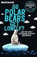 Do Polar Bears Get Lonely: And 101 Other Intriguing Science Questions (häftad)