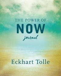 The Power of Now Journal (inbunden)