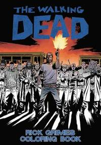 The Walking Dead: Rick Grimes Adult Coloring Book (häftad)