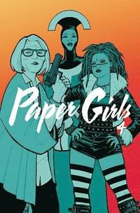 Paper Girls Volume 4 (häftad)
