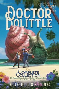 Doctor Dolittle The Complete Collection, Vol. 1 (e-bok)
