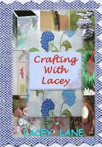 Crafting with Lacey (häftad)