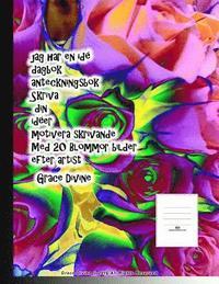 Tortedellemiebrame.it jag har en idé dagbok anteckningsbok Skriva din idéer motivera skrivande Med 20 Blommor bilder efter artist Grace Divine Image