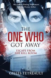 The One Who Got Away: Escape from the Kill Room (häftad)