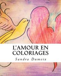 L'Amour en coloriages (häftad)