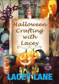 Halloween Crafting with Lacey (häftad)