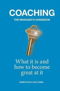 Coaching: the Manager's Handbook: What it is and How to Become Great at it (häftad)