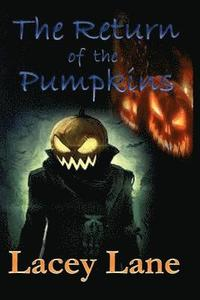 The Return of the Pumpkins (häftad)