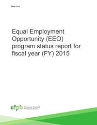 Equal Employment Opportunity (EEO) program status report for fiscal year (FY) 2015 (häftad)