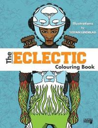 The Eclectic Colouring Book: Illustrations by Stefan Lindblad (häftad)