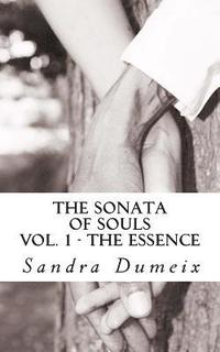 The sonata of souls: The Essence (häftad)