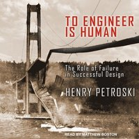 To Engineer Is Human (cd-bok)