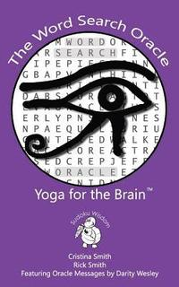 The Word Search Oracle: Yoga for the Brain (häftad)