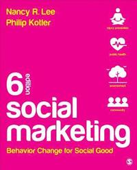 Social Marketing: Behavior Change for Social Good (häftad)