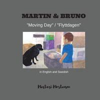 Martin & Bruno (English/Swedish): Moving Day