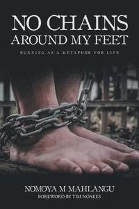 No Chains Around My Feet (häftad)