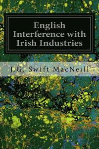 English Interference with Irish Industries (häftad)