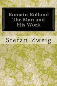 Romain Rolland The Man and His Work (häftad)
