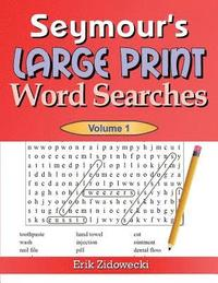 Seymour's Large Print Word Searches - Volume 1 (häftad)