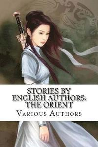 Stories by English Authors: The Orient (häftad)