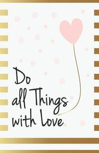 Quotes Journal Interesting Do All Things With Love Inspirational Quotes Journal Notebook