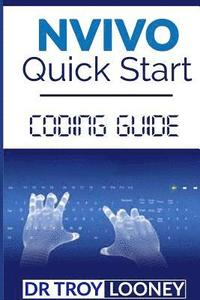 NVIVO Quick Start Coding Guide (häftad)