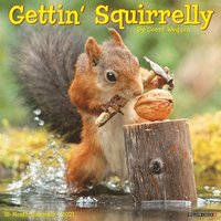 Gettin' Squirrelly 2021 Wall Calendar