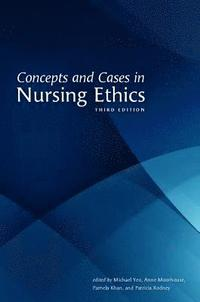 Concepts and Cases in Nursing Ethics (häftad)