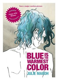 Blue Is the Warmest Color (e-bok)