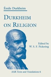 Durkheim on Religion (häftad)