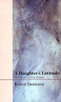 A Daughter's Latitude: New & Selected Poems (häftad)