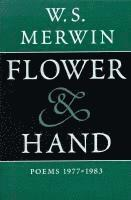 Flower and Hand: 1977-1983 (inbunden)