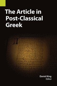 The Article in Post-Classical Greek (häftad)