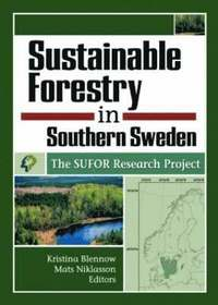 Sustainable Forestry in Southern Sweden (inbunden)