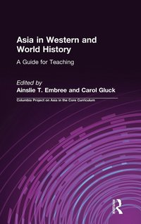 Asia in Western and World History: A Guide for Teaching (inbunden)