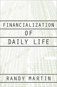 Financialization Of Daily Life (häftad)