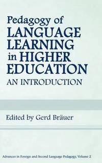 Pedagogy of Language Learning in Higher Education (inbunden)