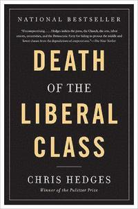 Death of the Liberal Class (häftad)